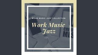 Easy Listening Work Jazz