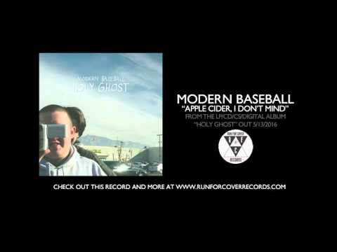 Modern Baseball - Apple Cider, I Don't Mind