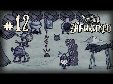 Don't Starve: Shipwrecked Прохождение: #12 - Укрепляем базу!