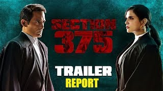 TRAILER REPORT || SECTION 375 || BOLLYWOOD MOVIE 2019