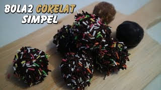 Resep Cemilan Paling Mudah Bola-Bola Coklat Simple
