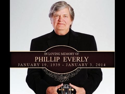 The Late *Phil Everly*  Let It Be Me~( video for his Family & friend Bill Harlan)