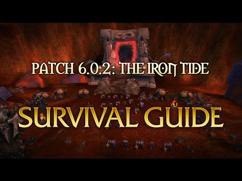 Patch 6.0.2 - Survival Guide