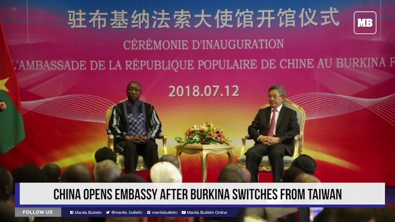 China opens embassy after Burkina switches from Taiwan