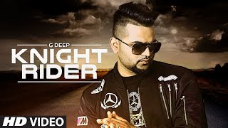 Knight Rider Video Song |  G Deep | Latest Song 2017 | T-Series