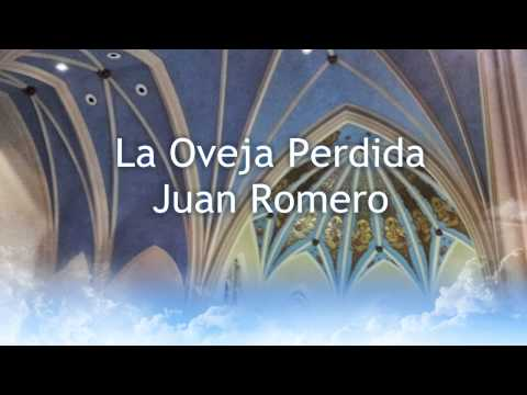 La Oveja Perdida - Juan Romero video