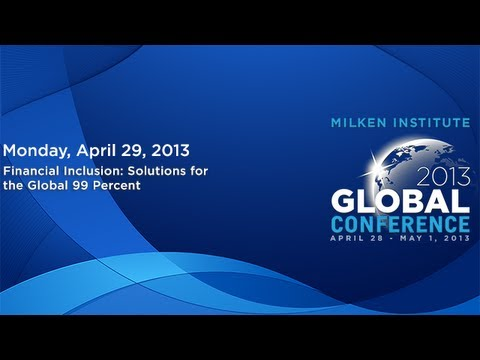 Financial Inclusion: Solutions for the Global 99 Percent