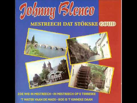 Johnny Blenco - In Mestreech Op E Terreske