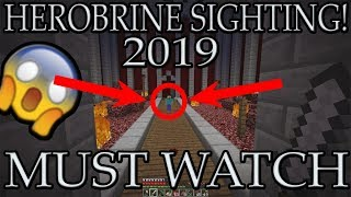 HEROBRINE SIGHTING 2019!!!!! (NOT FAKE) MINECRAFT 1.13.2 (MUST WATCH)