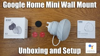 Google Home Mini Wall Mount by KIWI [Unboxing and setup]