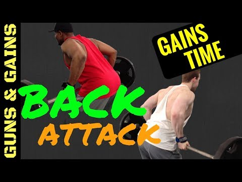 Back Attack Workout   Gains Time   Guns & Gains