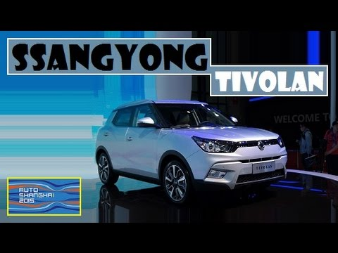 SsangYong Tivolan, live photos at Auto Shanghai 2015