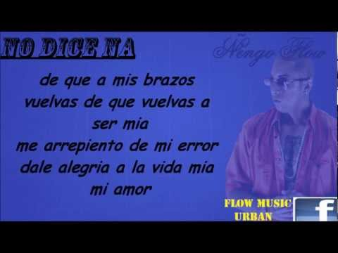 NO DICE NA CON LETRA - ENGO FLOW