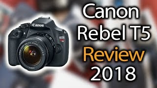 Canon EOS Rebel T5 a Scam? My Review