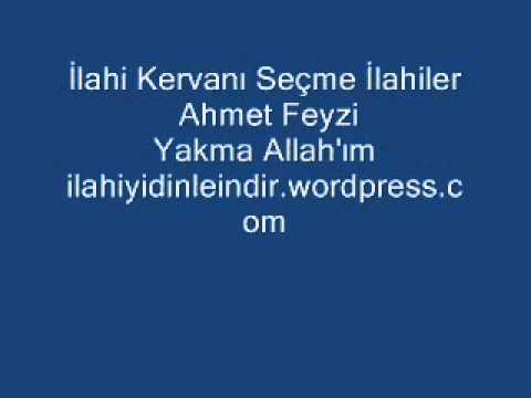 Ahmet Feyzi Yakma Allah'ım