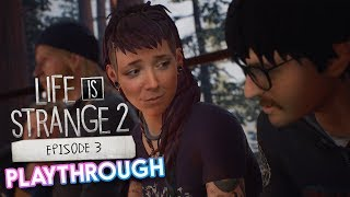 Life is Strange 2 Episode 3 Playthrough!