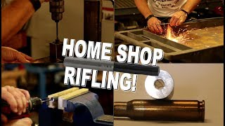 Home Shop Rifling!