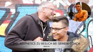 ► Fitness Vlog   ► Fitness Modell Phil Aestetics -  ► Berlin Besuch bei seinem Coach