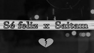 Sé feliz 💔 - Saitam [Shot by: AeroProd]