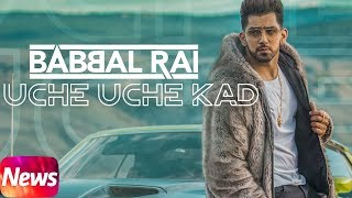 News | Uche Uche Kad | Babbal Rai | Desi Routz | Sukh Sanghera | Releasing 21st May 2018