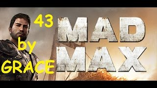 MAD MAX gameplay ita ep  43 ARENA DI SELEZIONE + BOSS CAPPIO DI VISCERE by GRACE