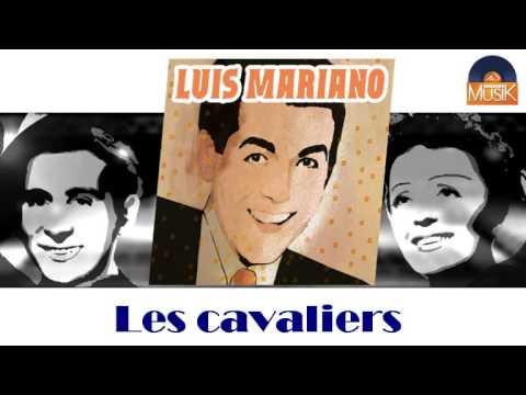 Luis Mariano - Les cavaliers