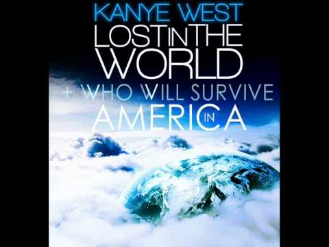 Kanye West - Lost In The World + Who Will Survive In America