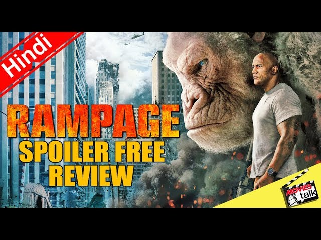 Rampage Movie Spoiler Free Review [Explained In Hindi]