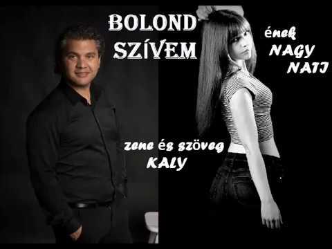 Nagy Nati : Bolond szívem (zene és szöveg - Kaly) 2019
