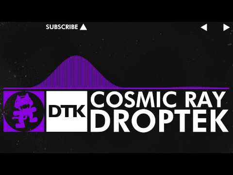 [Dubstep] - Droptek - Cosmic Ray [Monstercat Release]