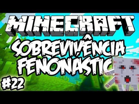 Castelo Assombrado! - Sobrevivência Fenonástica: Minecraft #22