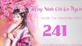 TRỌNG SINH ÔN CHI UYỂN TẬP 241