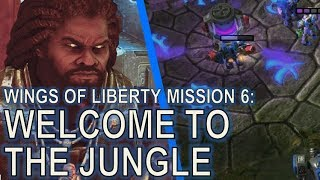 Starcraft II: Wings of Liberty Mission 6 - Welcome to the Jungle