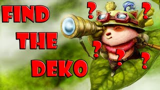 FIRST TIME FIND THE TEEMO | FIND THE DEKO - COMMUNITY GAME