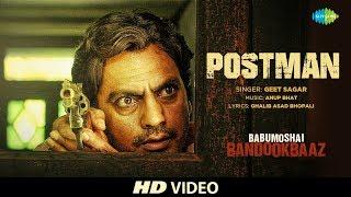 Postman | Babumoshai Bandookbaaz | Nawazuddin Siddiqui | Geet Sagar