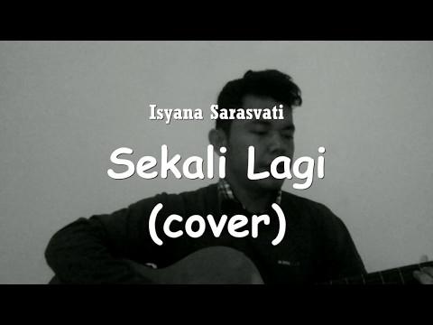 "Isyana Sarasvati - Sekali Lagi (From ""Critical Eleven"") cover"