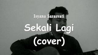 Isyana Sarasvati Sekali Lagi From Critical Eleven cover