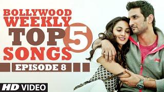 Weekly Top 5 Bollywood Songs