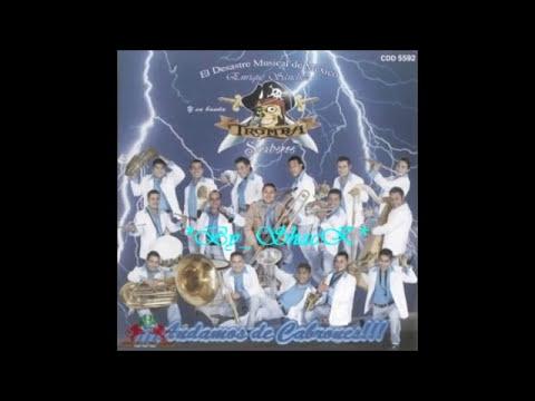 LA CUMBIA TORERA - Banda Tromba Sinaloense (CD