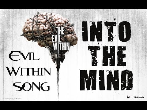 Evil Within Song - Into The Mind By Miracle Of Sound video