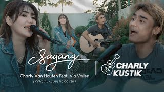 Download lagu Charly Van Houten - Sayang ( Via Vallen ) - ( Live Acoustic Cover 24)