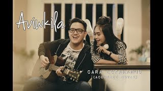 download lagu Giselle - Cara Lupakanmu Aviwkila Cover gratis