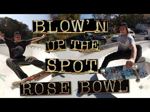 Blow'n Up The Spot: Rose Bowl | Independent Trucks