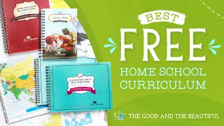 The Best Free Homeschool Curriculum | The Good and the Beautiful