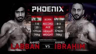Ahmed Labban vs Ahmed Ibrahim Full Fight (Muay Thai) - Phoenix 2