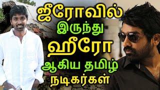 Tamil actors like Zero to Hero