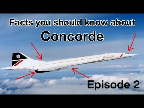 FACTS you should know about CONCORDE! Episode 2 by CAPTAIN JOE