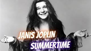 Watch Janis Joplin Summertime video