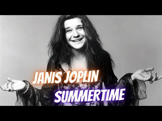 Janis Joplin - Summertime