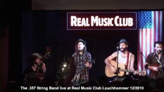 The 357 StringBand live @ Real Music Club Lauchhammer!